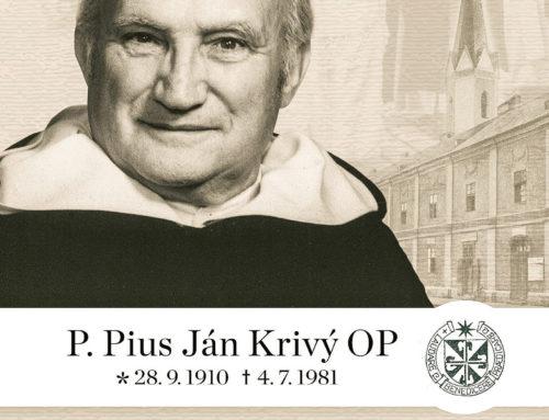 Životopis dominikána Piusa Krivého